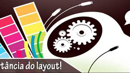 Um layout bem estruturado e agradável ajuda a trazer mais clientes até você